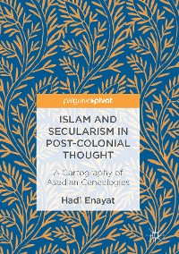 Cover Islam and Secularism in Post-Colonial Thought