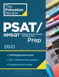 Cover Princeton Review PSAT/NMSQT Prep, 2021