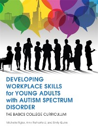 Cover Developing Workplace Skills for Young Adults with Autism Spectrum Disorder