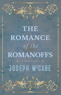 Cover The Romance of the Romanoffs