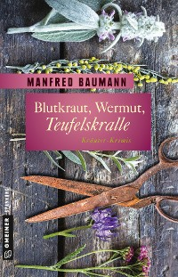 Cover Blutkraut, Wermut, Teufelskralle