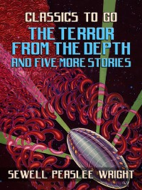 Cover The Terror From the Depth and Five More Stories