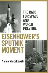 Cover Eisenhower's Sputnik Moment