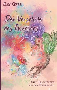 Cover Der Versehrte des Exzesses