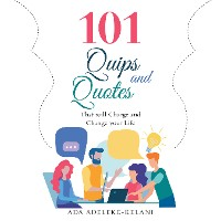 Cover 101 Quips and Quotes