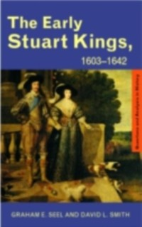 Cover Early Stuart Kings, 1603-1642