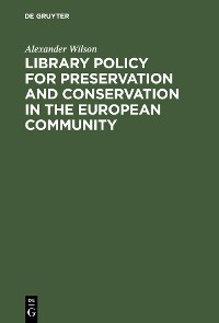 Cover Library Policy for Preservation and Conservation in the European Community