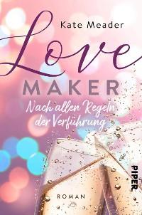 Cover Love Maker – Nach allen Regeln der Verführung