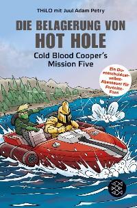 Cover Die Belagerung von Hot Hole