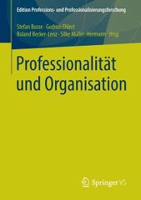 Cover Professionalität und Organisation