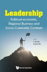 Cover Leadership: Political-economic, Regional Business And Socio-community Contexts
