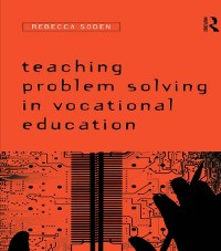 Cover Teaching Problem Solving in Vocational Education