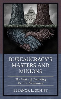 Cover Bureaucracy's Masters and Minions