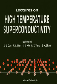 Cover Lectures On High Temperature Superconductivity