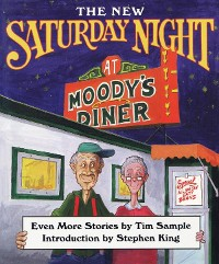 Cover The New Saturday Night at Moody's Diner