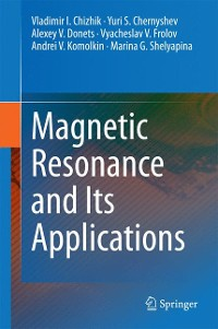 Cover Magnetic Resonance and Its Applications