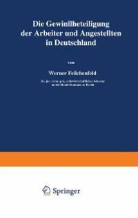 Cover Die Gewinnbeteiligung der Arbeiter und Angestellten in Deutschland