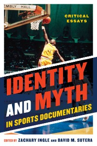 Cover Identity and Myth in Sports Documentaries