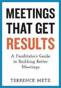 Cover Meetings That Get Results