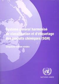 Cover Système Général Harmonisé de Classification et d'étiquetage des Produits Chimiques (SGH) - Cinquième Edition Révisée