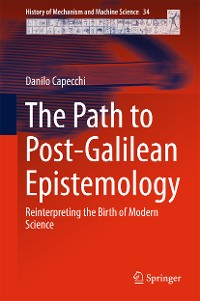 Cover The Path to Post-Galilean Epistemology
