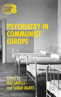 Cover Psychiatry in Communist Europe