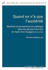 Cover Quand on n'a que l'austérité