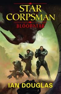 Cover Bloodstar (Star Corpsman, Book 1)