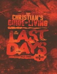 Cover The Christian's Guide to Living In the Last Days Volume One