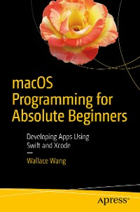 Cover macOS Programming for Absolute Beginners