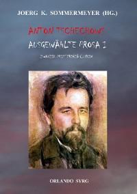 Cover Anton Tschechows Ausgewählte Prosa I