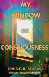 Cover My Window on Consciousness