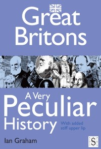 Cover Great Britons, A Very Peculiar History