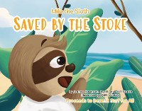 Cover Milo the Sloth-  Saved by the Stoke