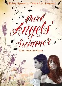 Cover Dark Angels' Summer. Das Versprechen