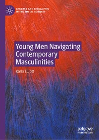 Cover Young Men Navigating Contemporary Masculinities
