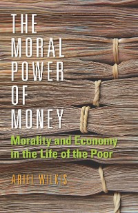 Cover The Moral Power of Money