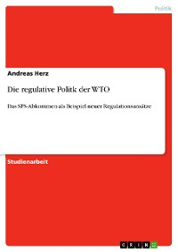 Cover Die regulative Politk der WTO