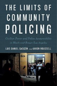 Cover The Limits of Community Policing