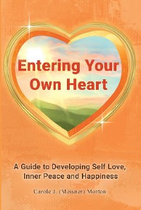 Cover Entering Your Own Heart