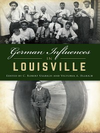 Cover German Influences in Louisville