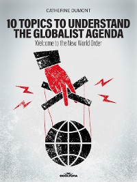 Cover 10 Keys to Understand the Globalist Agenda
