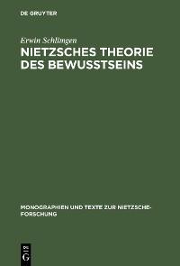 Cover Nietzsches Theorie des Bewußtseins