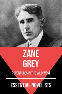 Cover Essential Novelists - Zane Grey