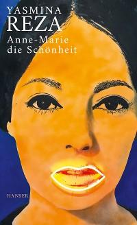 Cover Anne-Marie die Schönheit