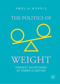 Cover The Politics of Weight