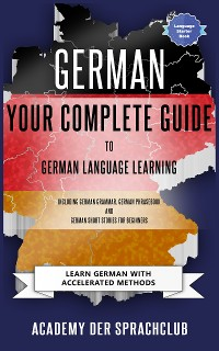 Cover Your Complete Guide To German Language Learning