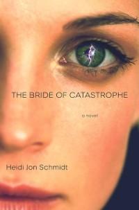 Cover Bride of Catastrophe