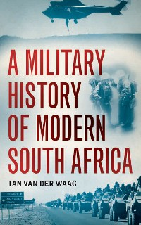 Cover A Military History of Modern South Africa