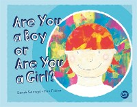Cover Are You a Boy or Are You a Girl?
